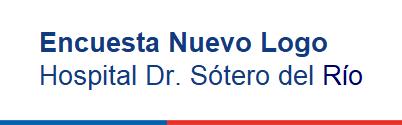 Encuesta Nuevo Logo Hospital Dr. Sótero del Río